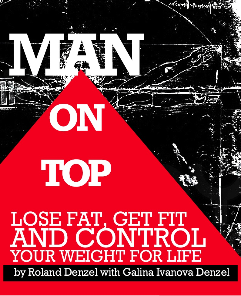 Man on Top - Lose Fat, Get Fit, and Control Your Weight For Life