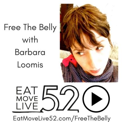 Free the Belly with Barbara Loomis