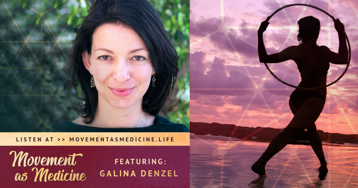 galina denzel movement as medicine expert