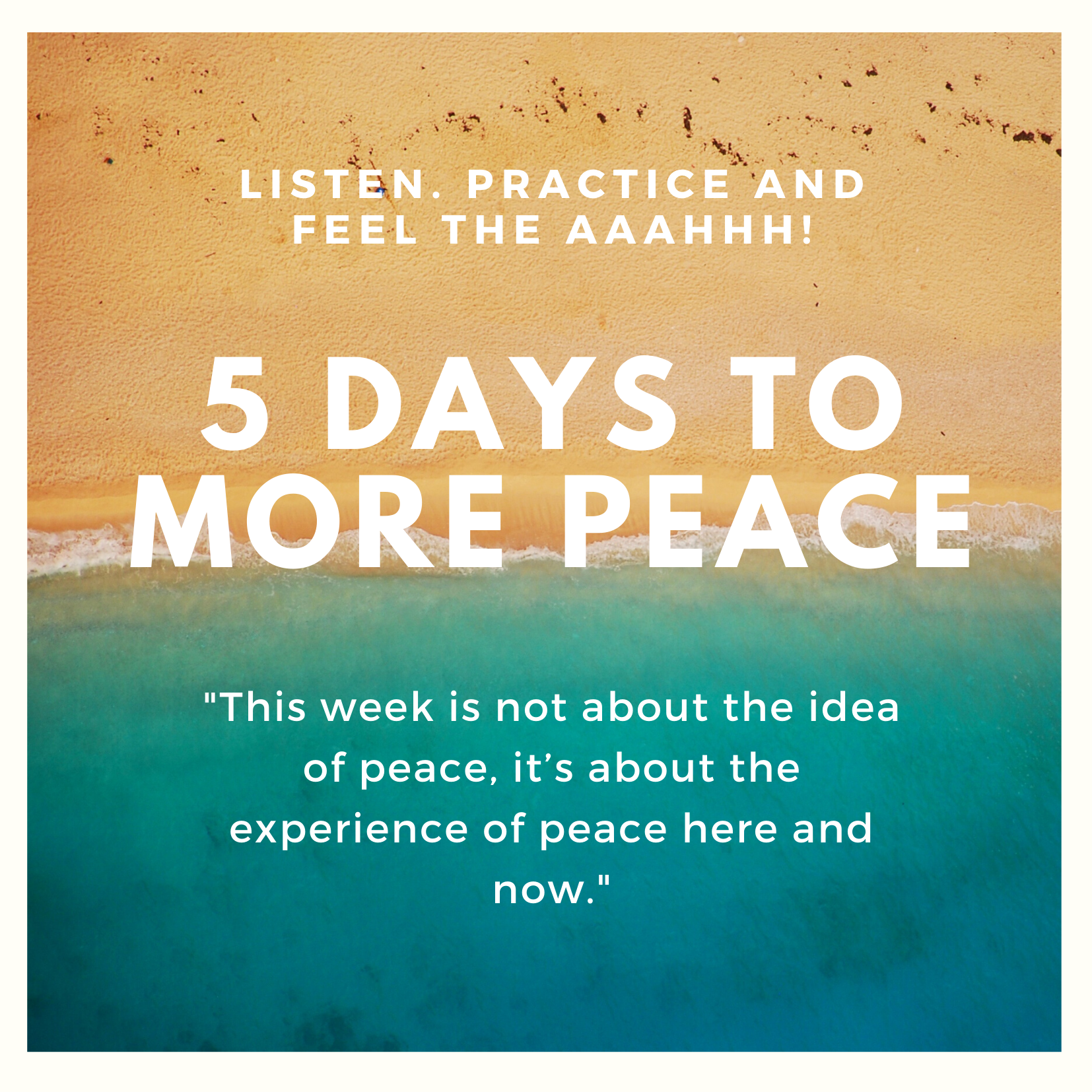 Free, 5 Day Mindfulness and Peace Practices