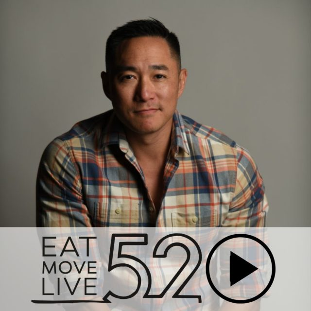 Dr Bryan Chung PhD on the EatMoveLive52 Podcast