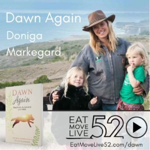 Instagram - Doniga Markegard Podcast Episode EatMoveLive52 Dawn Again
