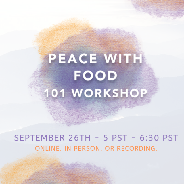 Peace with food online workshop