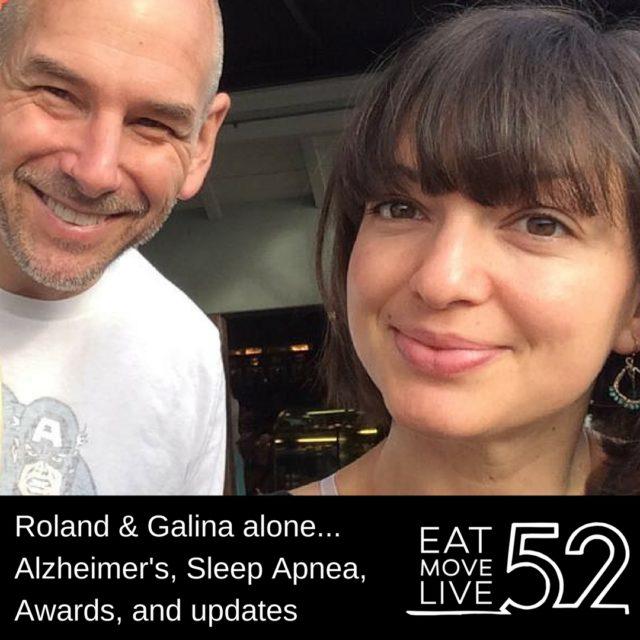 Roland and Galina talk Alzheimer's, Sleep Apnea, Awards