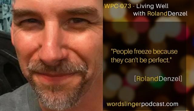 Roland on The Wordslinger Podcast